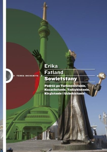 sowietstany-podroz-po-turkmenistanie-kazachstanie-tadzykistanie-kirgistanie-i-uzbekistanie-b-iext43464685